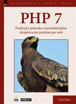 Obálka titulu PHP 7 – Praktický průvodce nejrozšířenějším skriptovacím jazykem pro web