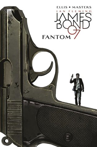 James Bond 2: Fantom - Warren Ellis,   Booksquad.ink