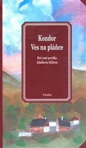 Der Kondor / Das Heidedorf