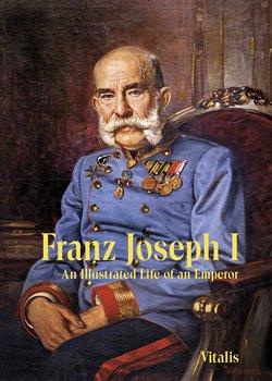 Obálka titulu Franz Joseph I
