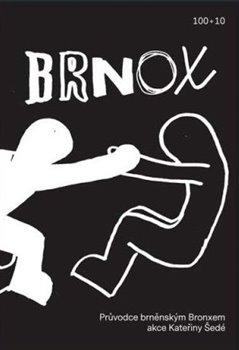 Obálka titulu Brnox. Průvodce brněnským Bronxem