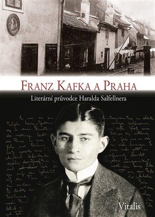 Franz Kafka a Praha