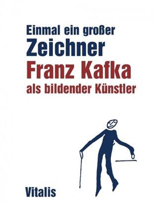 Franz Kafka als bildender Künstler