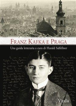 Franz Kafka e Praga