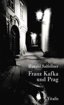 Obálka titulu Franz Kafka und Prag
