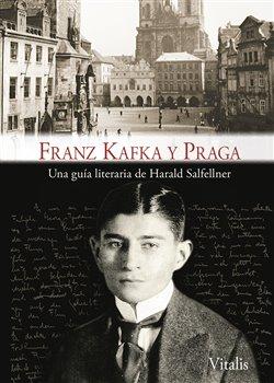 Obálka titulu Franz Kafka y Praga