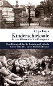 Kinderschicksale in den Wirrender Nachkriegszeit