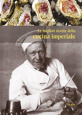 Le migliori ricette de la cucina imperiale
