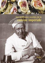 Les meilleures recettes de la cuisine impériale