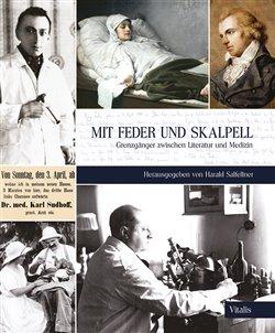 Obálka titulu Mit Feder und Skalpell