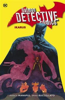 Obálka titulu Batman Detective Comics 6: Ikarus