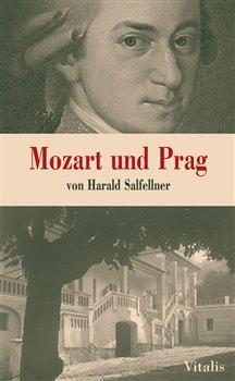 Obálka titulu Mozart und Prag