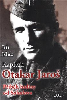 Obálka titulu Kapitán Otakar Jaroš