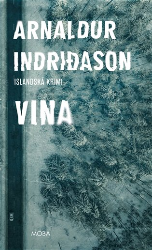 Vina:Severská krimi - Arnaldur Indridason | Booksquad.ink