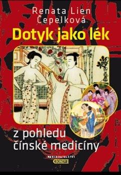 Obálka titulu Dotyk jako lék z pohledu čínské medicíny