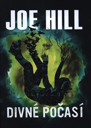 Divné počasí - Joe Hill   Booksquad.ink