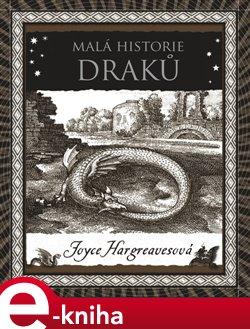 Obálka titulu Malá historie draků