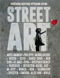 Obálka titulu Street Art - Současná městská výtvarná scéna