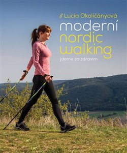 Obálka titulu Moderní nordic walking