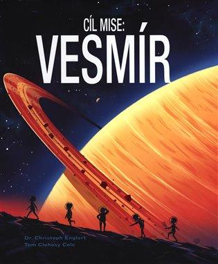Cíl mise: Vesmír - Christoph Englert | Booksquad.ink