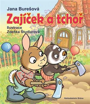 Zajíček a tchoř - Jana Burešová | Booksquad.ink