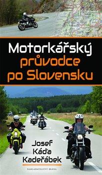 Obálka titulu Motorkářský průvodce po Slovensku