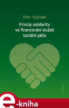 Obálka titulu Princip solidarity ve financování služeb sociální péče