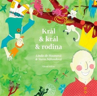 Král & král & rodina - Linda de Haan | Booksquad.ink