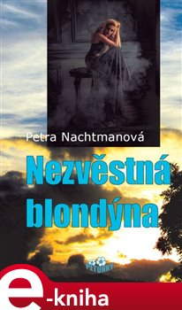 Obálka titulu Nezvěstná blondýna