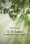 Obálka knihy C. S. Lewis. Ve světě fantasy a evangelia