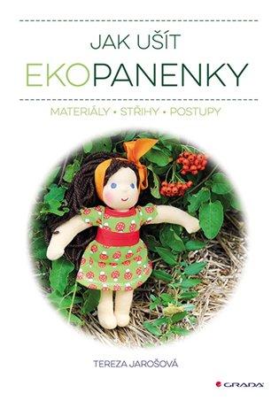 Jak ušít ekopanenky:Materiály - Střihy - Postupy - Tereza Jarošová | Booksquad.ink