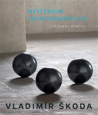 Mysterium Cosmographicum - Vladimír Škoda | Booksquad.ink