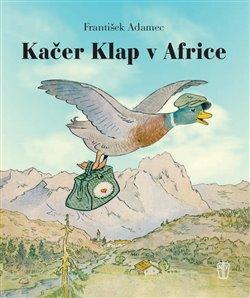 Obálka titulu Kačer Klap v Africe