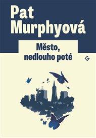 Události téhle knihy plynou jako řeka – někdy rychle, jindy pomalu. Neomylně vás ale vedou ke střetu dvou světů. Toho, ozbrojeného štětci, pery, fantazií a toho, který má na všechno jedinou odpověď – nabitou zbraň. Pat Murphyová: Město, nedlouho poté