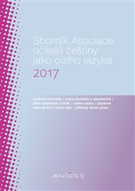Sborník Asociace učitelů češtiny jako cizího jazyka 2017