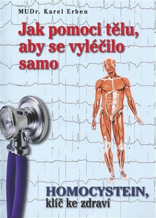 Jak pomoci tělu, aby se vyléčilo samo - Karel Erben | Booksquad.ink