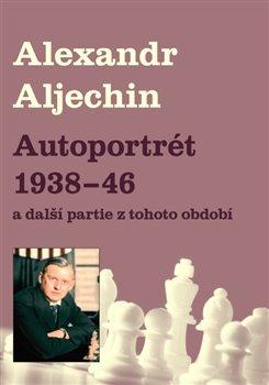 Obálka titulu Autoportrét 1938-1946