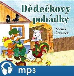 Dědečkovy pohádky, mp3 - Zdeněk Řezníček