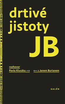 Obálka titulu Drtivé jistoty JB