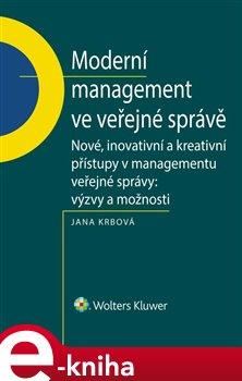 Obálka titulu Moderní management ve veřejné správě