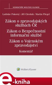 Obálka titulu Zákon o zpravodajských službách České republiky. Zákon o Bezpečnostní informační službě. Zákon o Vojenském zpravodajství