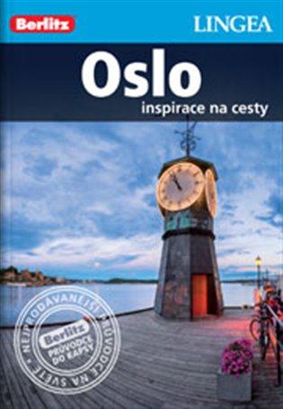 Oslo:Inspirace na cesty - - | Booksquad.ink
