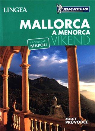 Mallorca a Menorca - Víkend:s rozkládací mapou - -   Booksquad.ink