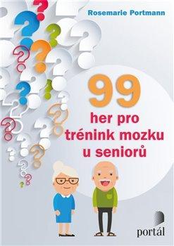 Obálka titulu 99 her pro trénink mozku u seniorů