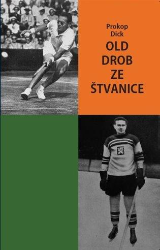 Old Drob ze Štvanice - Prokop Dick | Booksquad.ink