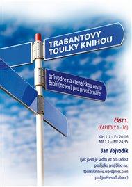 Trabantovy toulky Knihou – část 1.
