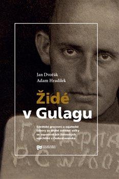 Obálka titulu Židé v Gulagu