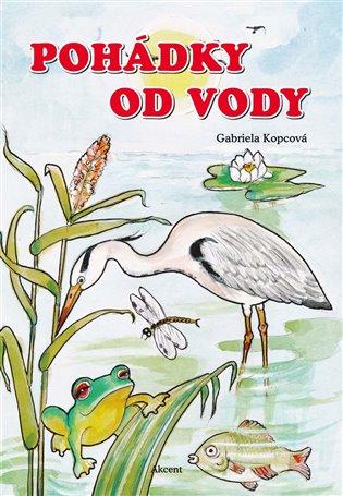 Pohádky od vody - Gabriela Kopcová   Booksquad.ink