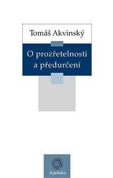 Obálka titulu O prozřetelnosti a předurčení