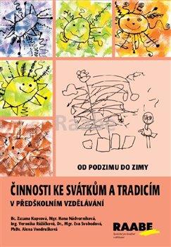 Obálka titulu Činnosti ke svátkům a tradicím v předškolním vzdělávání - Od podzimu do zimy
